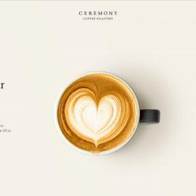 「Ceremony Coffee Roasters」カフェに行きたくなるホームページデザイン